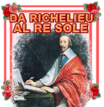 LA FRANCIA DA RICHELIEU AL RE SOLE